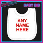 PERSONALISED ANY NAME TEXT WHITE BABY BIB EMBROIDERED